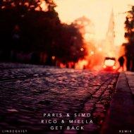 Paris & Simo, Rico & Miella  - Get Back (Lindequist Remix)