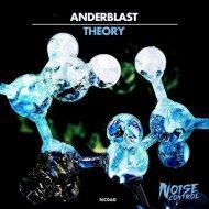 Anderblast - Theory (Original Mix)