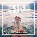 DJ Pun - Light mix 2017 #chillmix vol.6 (#chill #nudisco #disco #indiedance)