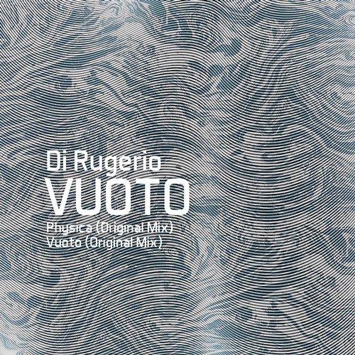 Di Rugerio - Physica (Original mix)