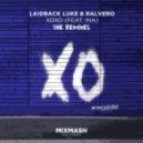 Laidback Luke & Ralvero - XOXO (De Hofnar Remix)
