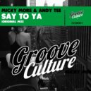Micky More & Andy Tee - Say To Ya (Original Mix)