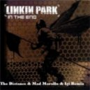 Linkin Park - In The End (The Distance & Mad Morello & Igi Remix)
