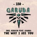 Joel Hirsch ft. KARRA - The Way I See You (Extended Mix)