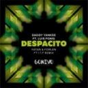 Daddy Yankee ft. Luis Fonsi - Despacito (Fatan & Forlen ft I.T.F Remix)