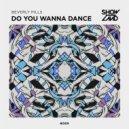 Beverly Pills - Do You Wanna Dance (Extended Mix)