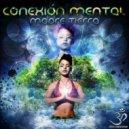 Conexion Mental - Viaje Astral (Original Mix)
