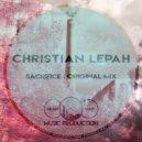 Christian Lepah - Sacrifice (Original Mix)