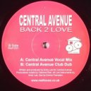 Central Avenue - Back To Love (Central Avenue Vocal Mix)