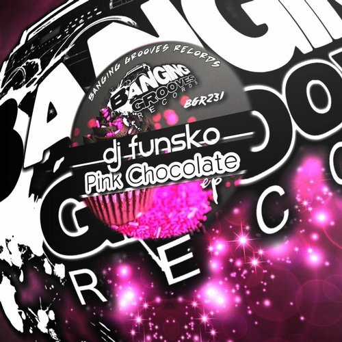 DJ Funsko - Pink Chocolate (Original Mix)