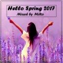 MiRo - Hello Spring 2017 ()