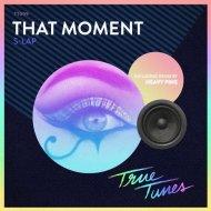 S-Lap - That Moment (Original Mix)