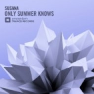 Susana - Only Summer Knows (Original Mix)