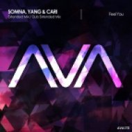 Somna, Yang & Cari - Feel You (Extended Mix)