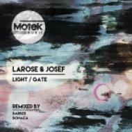 Larose & Josef - Light (Original Mix)