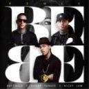 Brytiago - Bebe (Remix) (feat. Daddy Yankee Y Nicky Jam)