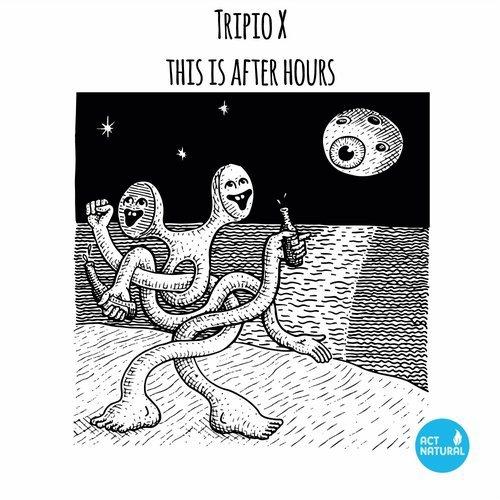 Tripio X - This Is Afterhours (Original Mix)