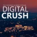 The Distance & Marco Polar - Digital Crush (Original Mix)