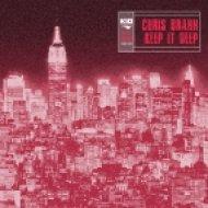 Chris Brann - Keep It Deep (Wamdue Classix Mix)