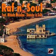 Raf N Soul feat. Michela Musolino - Shanshu In Sicily (New York Time Mix)
