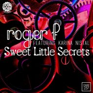 Roger F feat. Karina Nistal - Sweet Little Secrets  (Instrumental Mix) (Instrumental Mix )