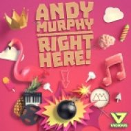 Andy Murphy  - Right Here (Vocal Mix)