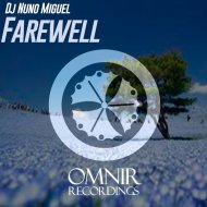 Dj Nuno Miguel - Farewell (House Mix)