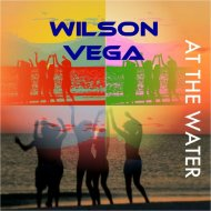Wilson Vega - At The Water (Soul Mix)