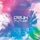 VA - DRUM FUTURE #4 (Compiled and Mixed by Dimta) (Original Mix)