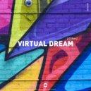 O\'Live - Virtual Dream (Original Mix)