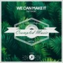 Nu Magic - We Can Make It (Original Mix)