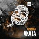 Blackjack - Akata (Original Mix)