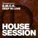 E.M.C.K. - Deep In Love (Original Mix)