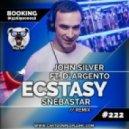 John Silver feat. D\'Argento  - Ecstasy (Snebastar Remix)