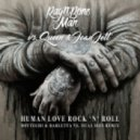 Rag\'n\'Bone Man vs. Queen & Joan Jett - Human Love Rock\'n\'Roll (Botteghi & Barletta vs. Dual Size Remix)