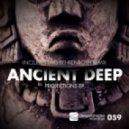 Ancient Deep Ft. Carlos Mena - Early Werk (Original Mix)
