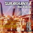 Rio Bakoo - Surakhany (Original Mix)