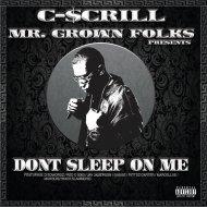 C-Scrill & D Edwordz - Bitches (feat. D Edwordz) (Original Mix)