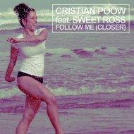 Cristian Poow & Sweet Ross - Follow Me (feat. Sweet Ross) (Radio Mix)