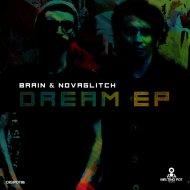 Brain & Novaglitch - Break The Rules (Original Mix)
