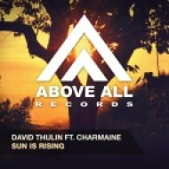 David Thulin feat. Charmaine - Sun is Rising (Original Mix)