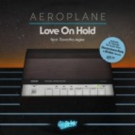 Aeroplane feat. Tawatha Agee  - Love On Hold (Extended Instrumental)