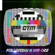 MR! Ozz x Fallensky - CTM (Original Mix)
