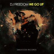 DJ Freedom - We Go Up (Original Mix)