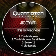 Jiggy (IT)  - This Is Madnes (Sanel Remix)