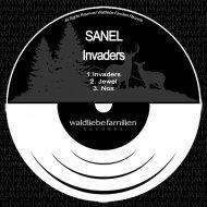 Sanel - Invaders (Original Mix)