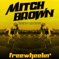 Mitch Brown - Freewheelin\' (Original Mix)