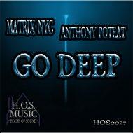 MATRIX NYC & Anthony Poteat - Go Deep (MATRIX Deep Dark Instrumental)