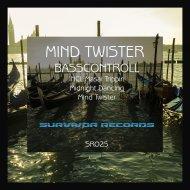 Basscontroll - Masai Trippin (Original Mix)