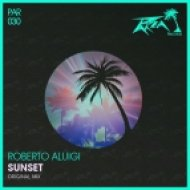 Roberto Aluigi - Sunset (Original Mix)